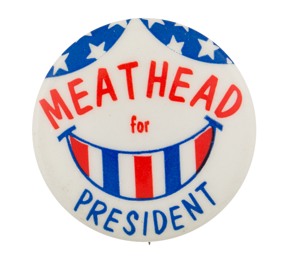 po-meat-head-for-president-button_busy_beaver_button_museum